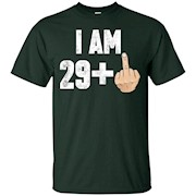 I Am 29 + Middle Finger Funny 30th Birthday T-Shirt