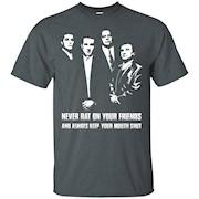Men's Wear Never Rat Your On Friends T-Shirt