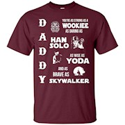 Star Daddy Wars Shirt- New Father Day T-shirt 2016 – T-Shirt