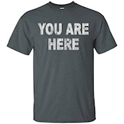 Vintage You Are Here T-Shirt