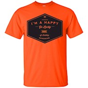 I'm a happy go lucky ray of fucking sunshine – T-Shirt