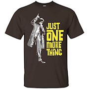 Columbo – Just One More Thing T-Shirt