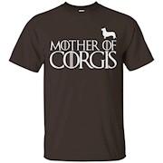 Corgi Dog Shirt Mother of Corgi Shirt, ladies shirt – T-Shirt