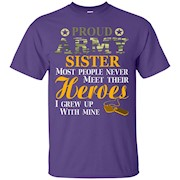 Proud US Army Soldier Sister T Shirt Military Hero – T-Shirt