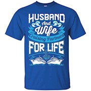 Husband And Wife Shirts – Cruising Partners For Life – T-Shirt