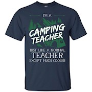 I'm a Camping Teacher T Shirt, Camping Teacher T-shirt – T-Shirt
