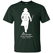 After All This Time 717 Professor Snape T-Shirt