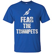 Fear the Trumpets Music Marching Band Shirt – T-Shirt