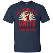 Introverts Unite Separately in your own homes T-shirts – T-Shirt