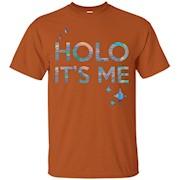 Men's Holo It's Me TShirt – T-Shirt