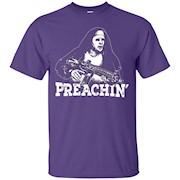 Preachin Funny Tee – T-Shirt