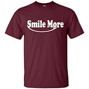 Smile Tshirt more – T-Shirt