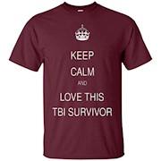 Keep calm and love this TBI Survivor T Shirt – T-Shirt