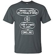 Should I deploy on a Friday at 5 PM T-shirt – T-Shirt