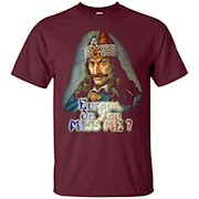 Europe, do You MISS ME – Support by Vlad Tepes the Impaler – T-Shirt
