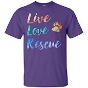 LIVE LOVE RESCUE is an Adopt A Pet Dog Lover T shirt – T-Shirt