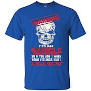 Warning I'm An Asshole T-Shirt