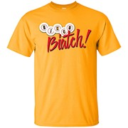 BINGO Biatch! T-Shirt