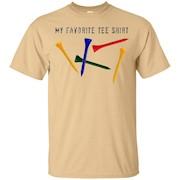 """Cool Golf Golfer's Golfing T-shirt """"My Favorite Tee Shirt"""" – T-Shirt"""