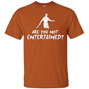 Are You Not Entertained – Galdiator, Movie, Rome – T Shirt – T-Shirt