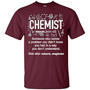Chemist Definition T-Shirt, See also Wizard, Magician Shirt