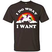 I Do What I Want (Unicorn) – T-Shirt