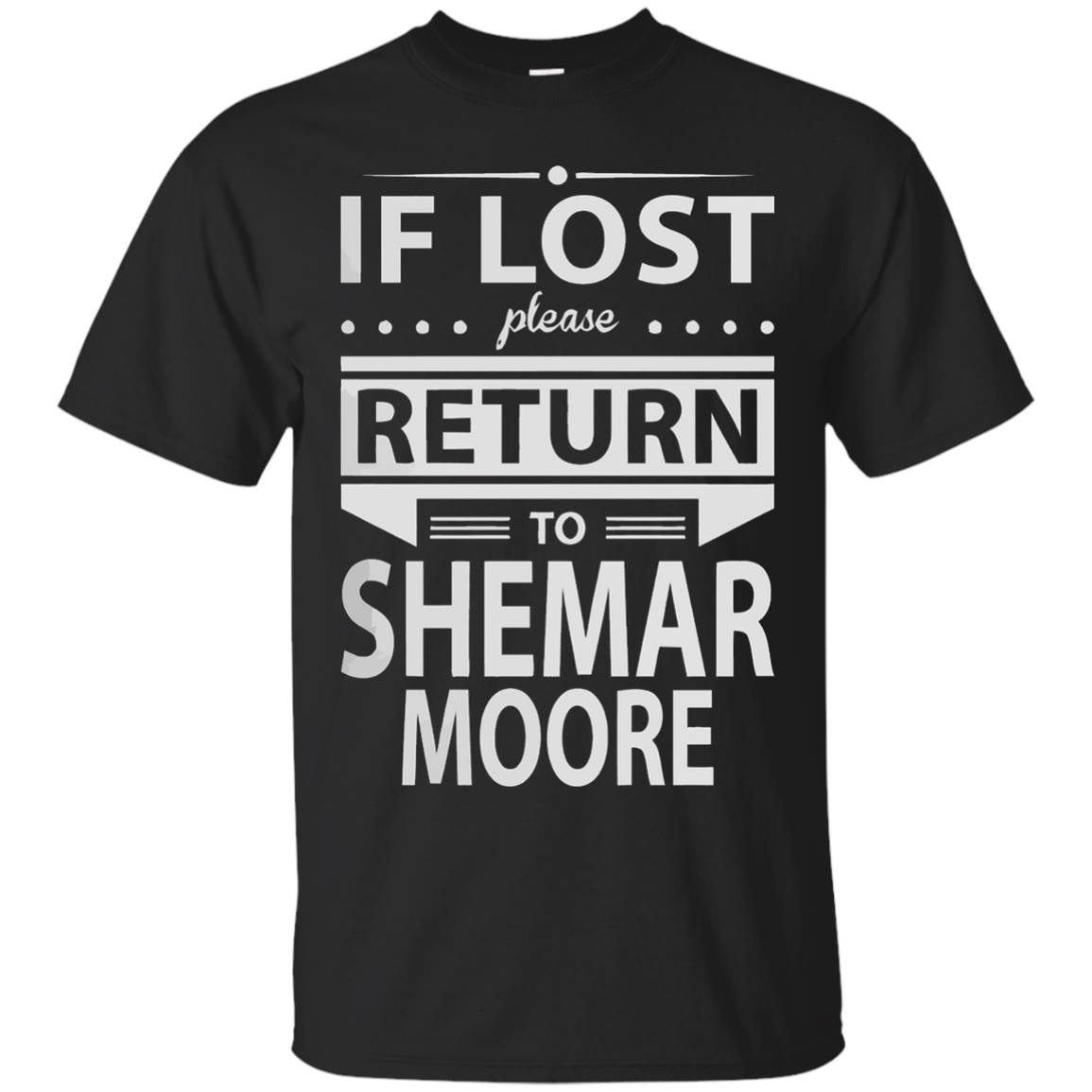 If Lost Please Return To Shemar Moore shirt – T-Shirt