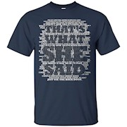 That's what SHE said! T Shirt – T-Shirt