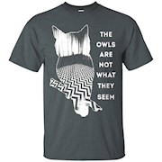 The owls are not what they seem shirt – T-Shirt