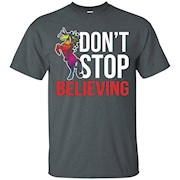 Unicorn T-Shirt – Don't Stop Believing T-Shirt