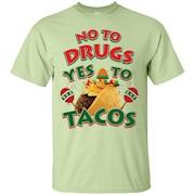 Funny Taco T-shirt, No To Drugs Yes To Tacos, Zany Brainy – T-Shirt