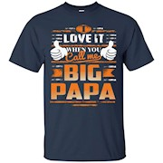 Call Me Big Papa T-Shirts Funny Gifts For Grandpas