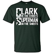 CLARK-IN THE STREETS SUPER-MAN IN THE SHEETS – T-Shirt