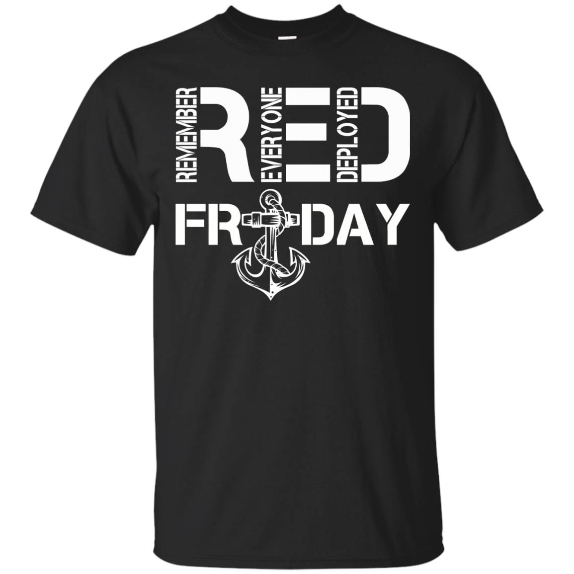 Red Friday Shirts – Remember Everyone Deployed T Shirt – T-Shirt