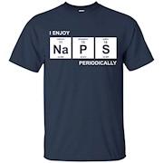 I Enjoy NAPS Periodically – T-Shirt