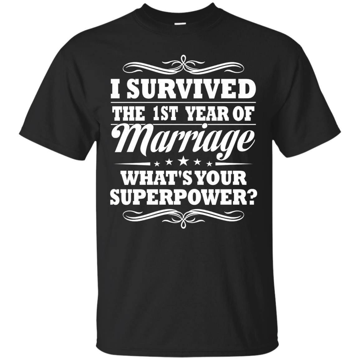 1st Wedding Anniversary Gift Ideas For Her Him- I Survived – T-Shirt