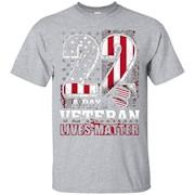 22 A DAY Veteran Lives Matter Shirt – T-Shirt