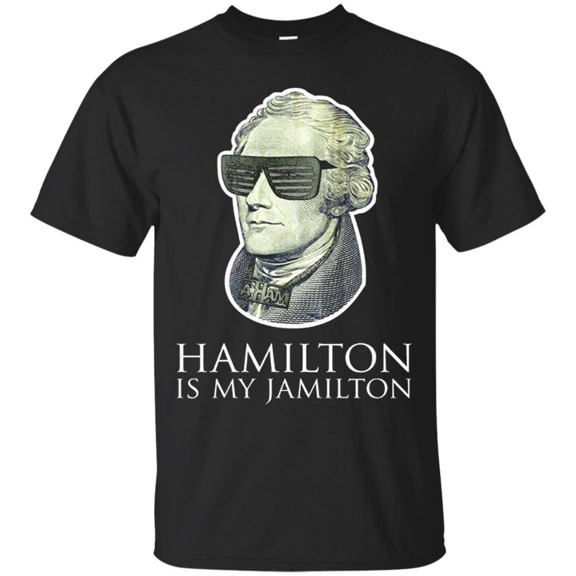 Hamilton is my Jamilton funny shirt – T-Shirt