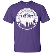 Hiking T Shirt – Not all who wander are lost – T-Shirt
