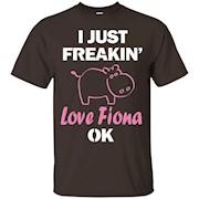 Hippopotamus I Just Freakin' Love Fiona Baby Hippo T-Shirt