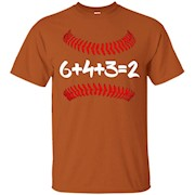 6 4 3 2 Baseball Mom and Dad T shirt Gift – 6+4+3=2 math – T-Shirt