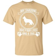 German Shepherd Tee My Shadow has four legs and a tail – T-Shirt
