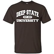 Deep State University Tshirt – T-Shirt