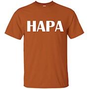 Hapa Culture Heritage Aloha Funny Parody T-shirt – T-Shirt
