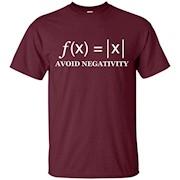 Avoid Negativity Funny Math formula Engineer T-Shirt