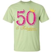 50th Birthday Girl Fabulous Queen Shirt – T-Shirt