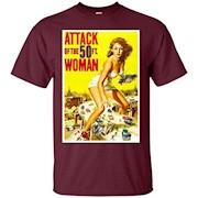 Attack of the 50 Foot Woman Sci Fi Horror T-Shirt Tee Shirt