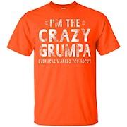 I'm The Crazy Grumpa Grandpa Fathers Day Gifts Men T-shirt – T-Shirt