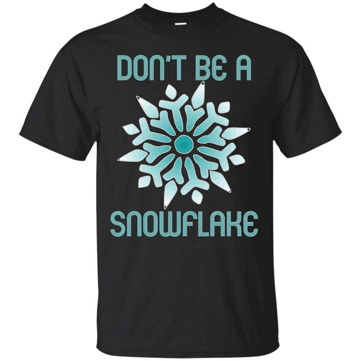 Don't Be A Snowflake T-Shirt Political USA Tee Shirt