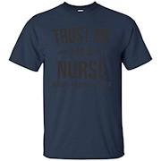 Funny Nurse T shirt – Trust Me, I'm A Nurse And I Know Stuff – T-Shirt